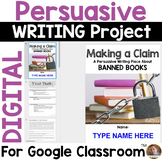 Persuasive Writing Project for Google Classroom: Should Schools Ban Books?