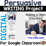 Persuasive Writing Project for Google Classroom: Should Schools Teach Cursive?