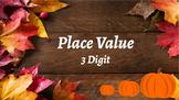 Google Classroom: Place Value 3 Digit