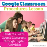 Google Classroom Procedures Lesson Distance Learning