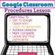 Google Classroom Procedures Lesson