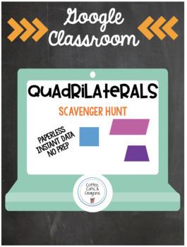 Google Classroom- Quadrilateral Scavenger Hunt