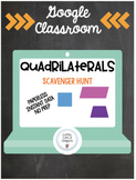 Distance Learning on Google Classroom- Quadrilateral Scave