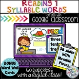 Google Classroom Reading 1 Syllable Words