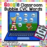 Google Classroom Reading CVC Words Bubble Fun