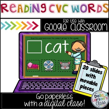 Google Classroom Reading CVC words