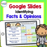 Google Classroom FACT and OPINION : Sort the Statements