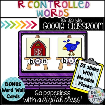 Google Classroom Reading R-Controlled Words