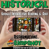 Google Classroom Reformation Historical Snapshot Interactive Reading & Quiz