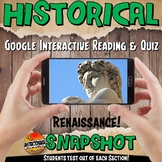 Google Classroom Renaissance Historical Snapshot Interactive Reading & Quiz
