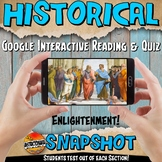 Google Classroom Enlightenment Historical Snapshot Interactive Reading & Quiz