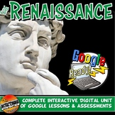 Google Classroom Renaissance Plan Unit Bundle: World History Activities, Lessons