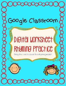 Google Classroom Rhyming Activity!