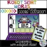 Google Classroom Robot Sight Words
