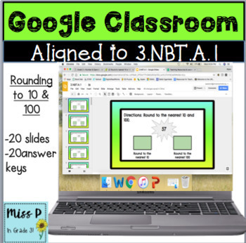 3. NBT.A1-Google Classroom Rounding to 10 and 100