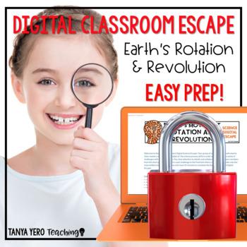 Google Classroom Science Digital Escape Room Earth's Rotation and Revolution