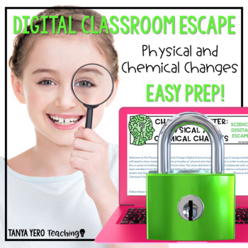 Google Classroom Science Digital Escape Room Physical and Chemical Changes