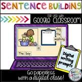 Google Classroom Sentence Building for Kindergarten