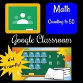 Google Classroom - Counting to 50