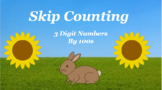 Google Classroom- Skip Counting 3 Digit by 100s