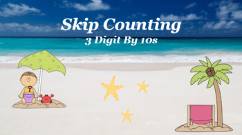 Google Classroom- Skip Counting By 10s- 3 Digit