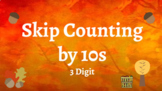 Google Classroom: Skip Counting by 10s- Fall