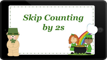 Google Classroom: Skip Counting by 2's- St. Patrick's Day