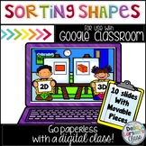 Google Classroom Sorting 2D and 3D shapes