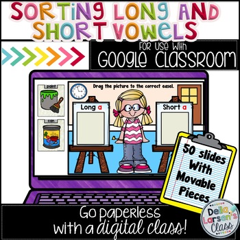 Google Classroom Sorting Long and Short Vowels in First Grade
