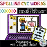 Google Classroom Spelling CVC Words
