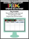 Google Classroom: Spelling Digital Activities
