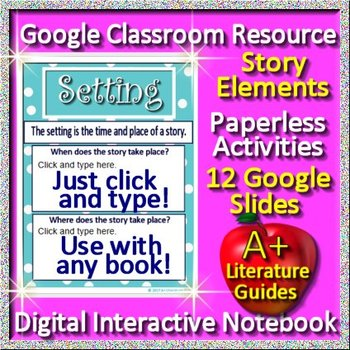Google Slides Interactive Notebook - Literary Elements for Any Novel Short Story
