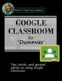 Google Classroom Student (and Teacher) Guide