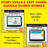 Test Taking Strategies & Study Skills- Lessons & Activities Google Slides BUNDLE