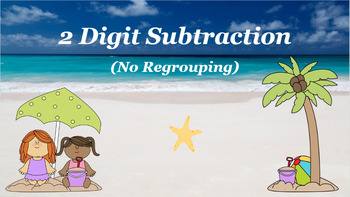 Google Classroom: Subtracting 2 Digit (No Regrouping)- Beach