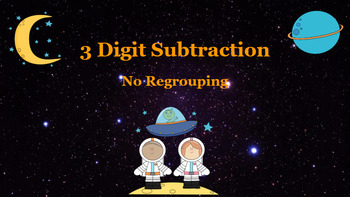 Google Classroom: Subtraction 3 Digit ( No Regrouping)