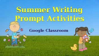 Google Classroom: Summer Writing Prompts