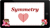 Google Classroom: Symmetry- Valentine's Day