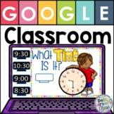 Google Classroom Telling Time