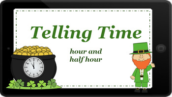 Google Classroom: Telling Time- Hour and Half Hour- St. Patrick's Day