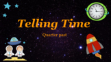 Google Classroom: Telling Time- Quarter Past