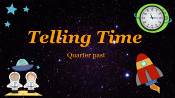 Google Classroom: Telling Time- Quarter Past