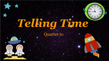 Google Classroom: Telling Time- Quarter To