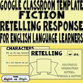 Google Classroom Template Nonfiction Retelling Slides for ELL's