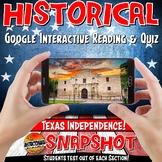 Google Classroom Texas Independence Snapshot Interactive Reading & Quiz
