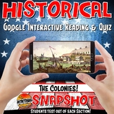 Google Classroom The 13 Colonies Snapshot Interactive Reading & Quiz