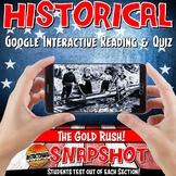 Google Classroom The Gold Rush History Snapshot Interactive Reading & Quiz