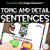 Google Classroom™ | Topic and Detail Sentences | Distance