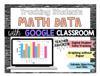 Google Classroom: Tracking Student Data for Math