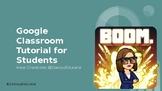 Google Classroom Tutorial for Students